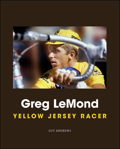 Greg Lemond Yellow Jersey Racer book