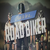 How to be A Road Bike Rider