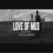 Video - For the Love of Mud - Teaser