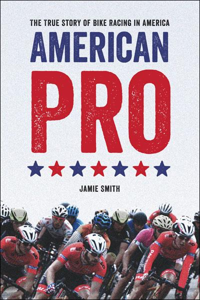 American Pro - The true story of bike racing in amercia